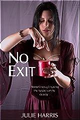 No Exit Kindle Edition