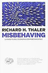 Misbehaving. La nascita dell'economia comportamentale Paperback
