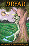 Dryad (Worlds Of Transformation)