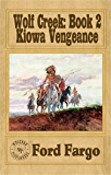 Wolf Creek; Kiowa Vengeance
