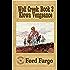 Wolf Creek; Kiowa Vengeance