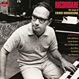 Ricordare: The Songs Of Ennio Morricone