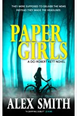 Paper Girls: An Unputdownable British Crime Thriller (DCI Kett Crime Thrillers Book 1) Kindle Edition