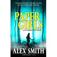 Paper Girls: An Unputdownable British Crime Thriller (DCI Kett Crime Thrillers Book 1)