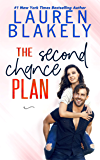 The Second Chance Plan (Caught Up In Love: The Swoony New Reboot of the Contemporary Romance Series Book 3)