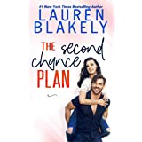 The Second Chance Plan (Caught Up In Love: The Swoony New Reboot of the Contemporary Romance Series)