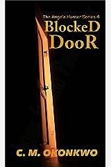 Blocked Door (The Angela Hunter Series Book 4) Kindle Edition