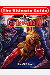 SNES Classic: The Ultimate Guide To Castlevania IV Paperback
