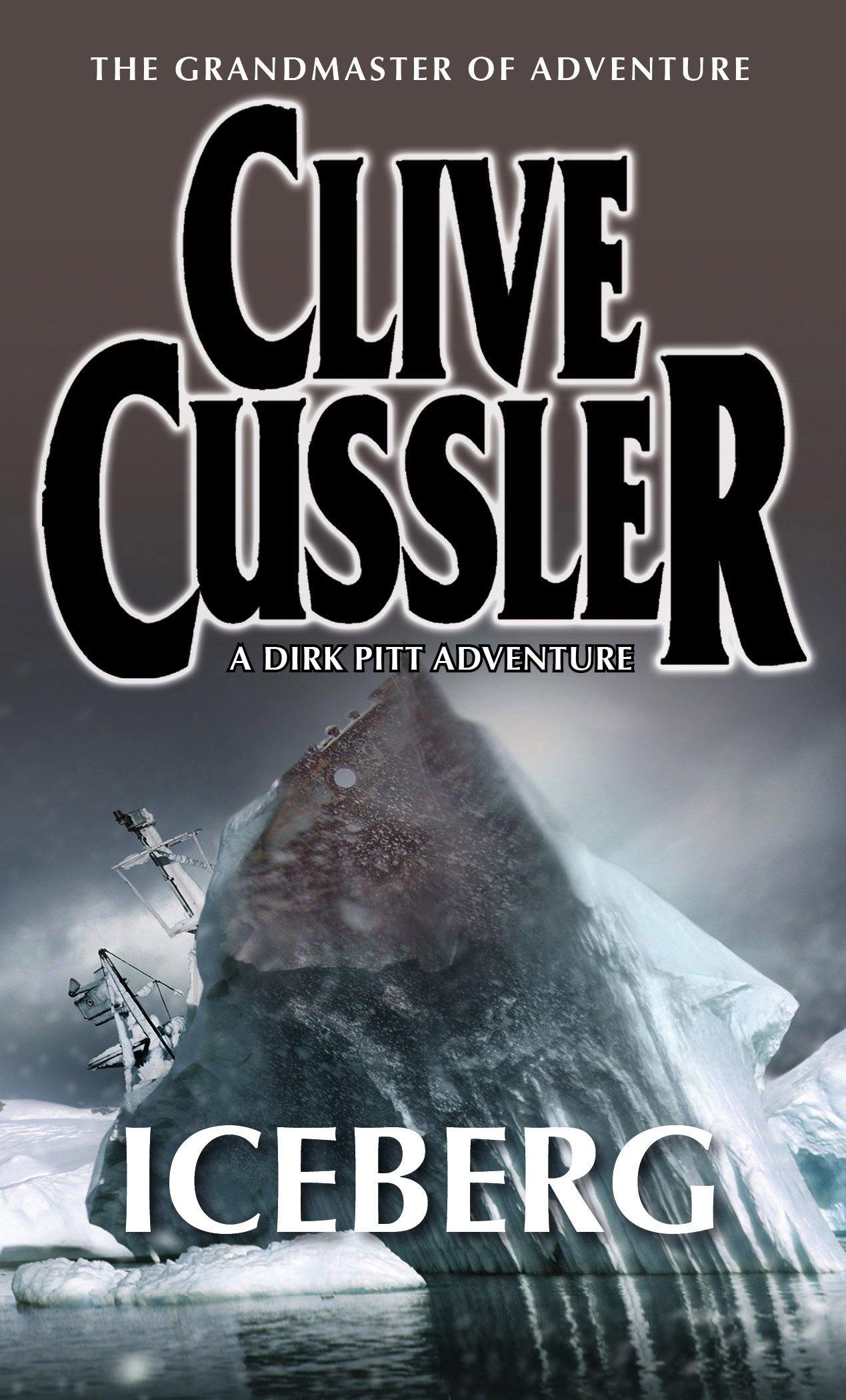 Buy Iceberg (Dirk Pitt) Book Online at Low Prices in India   Iceberg (Dirk  Pitt) Reviews & Ratings - Amazon.in