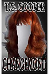 Changemont: Where You Choose the Changes Kindle Edition