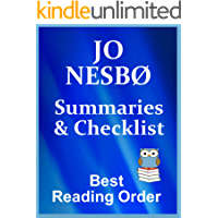 JO NESBO READING LIST WITH SUMMARIES FOR ALL BOOKS - SERIES NOVELS - HARRY HOLE, DOCTOR PROCTOR, BLOOD ON STONE, AND STANDALONE NOVELS: CHECKLIST INCLUDES ... NESBO'S WORKS (Best Reading Order Book 49)