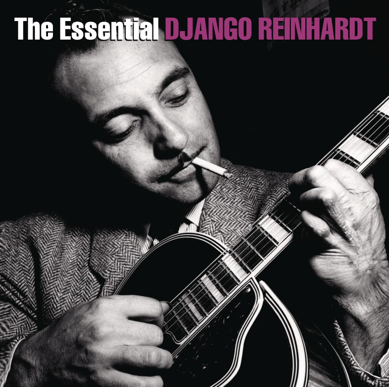 The Essential Django Reinhardt by Sony Legacy