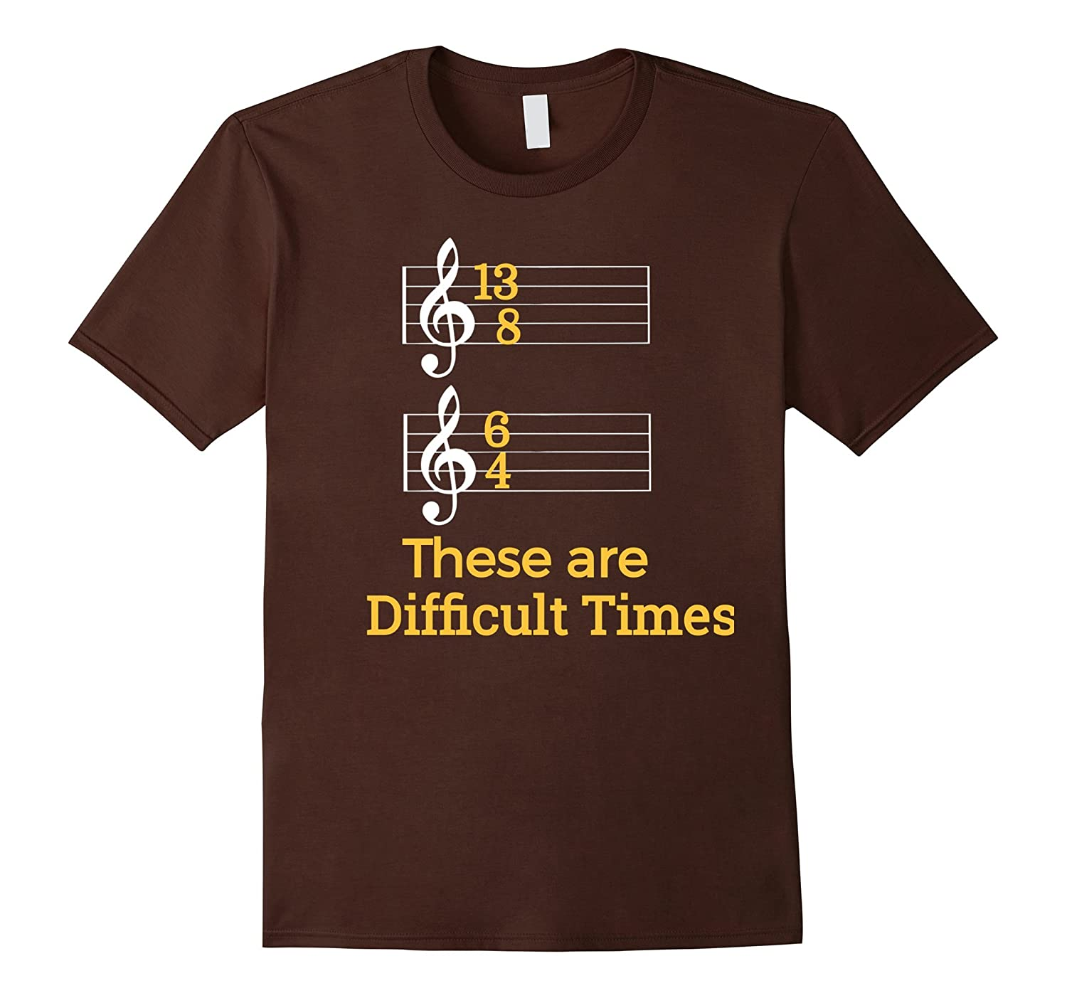 ef0f3dadb These are Difficult Times Funny Pun Parody Tee for Musicians-CL ...