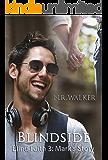Blindside: Mark's Story (Blind Faith Series Book 3)