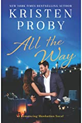 All the Way: A Romancing Manhattan Novel Kindle Edition
