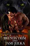 Heat in the Bayou (Dark Warrior Alliance, Book 4.5)
