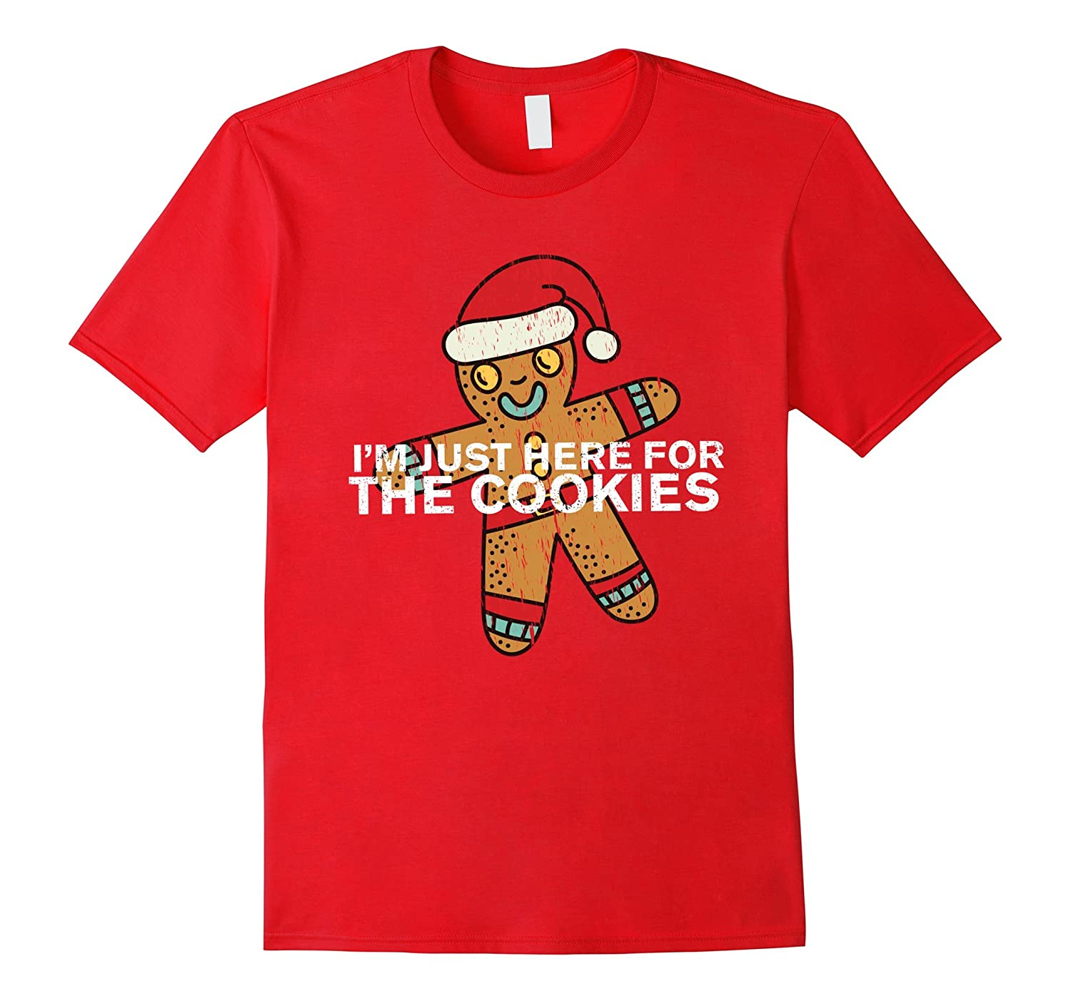 I'm Just Here For The Cookies T-Shirt-azvn