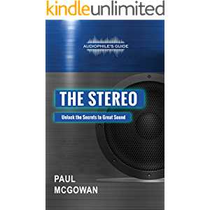 Audiophile's Guide: The Stereo