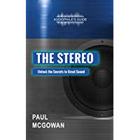 Audiophile's Guide: The Stereo (English Edition)