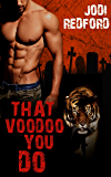 That Voodoo You Do (That Old Black Magic Book 1)