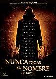 Nunca digas su nombre [Blu-ray]