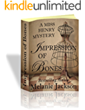 Impression of Bones (Miss Henry Cozy Mysteries Book 4) (English Edition)