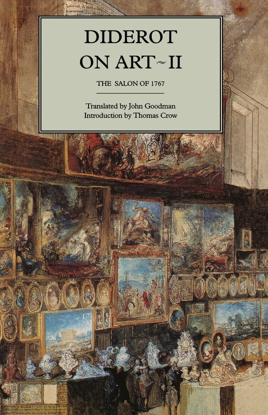 Diderot on Art, Volume II: The Salon of 1767: Diderot, John Goodman:  9780300062526: Amazon.com: Books