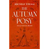 The Autumn Posy - A gripping historical timeslip novel with a mystery at its heart (Liverpool Brides Book 1)