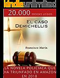 El caso Demichellis: Intriga en el corazón de Ibiza.