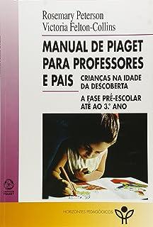 81d444a6a19 A Teoria de Piaget e a Educação Pré-Escolar - 9789727716319 - Livros ...