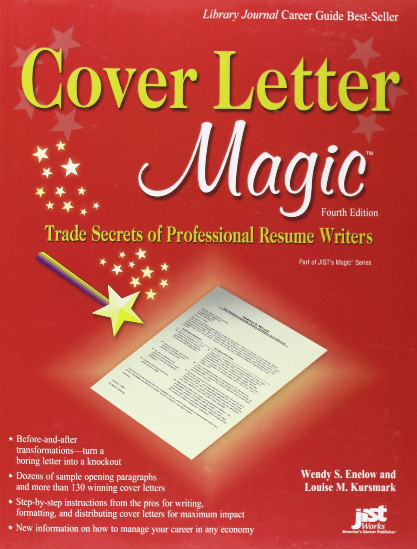 cover letter magic 4th ed trade secrets of professional resume writers wendy s enelow louise m kursmark 9781593577353 amazoncom books - A Professional Cover Letter