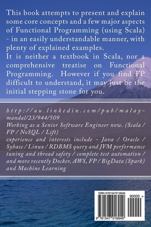 A taste of Functional Programming in Scala: Amazon.co.uk: Malay ...