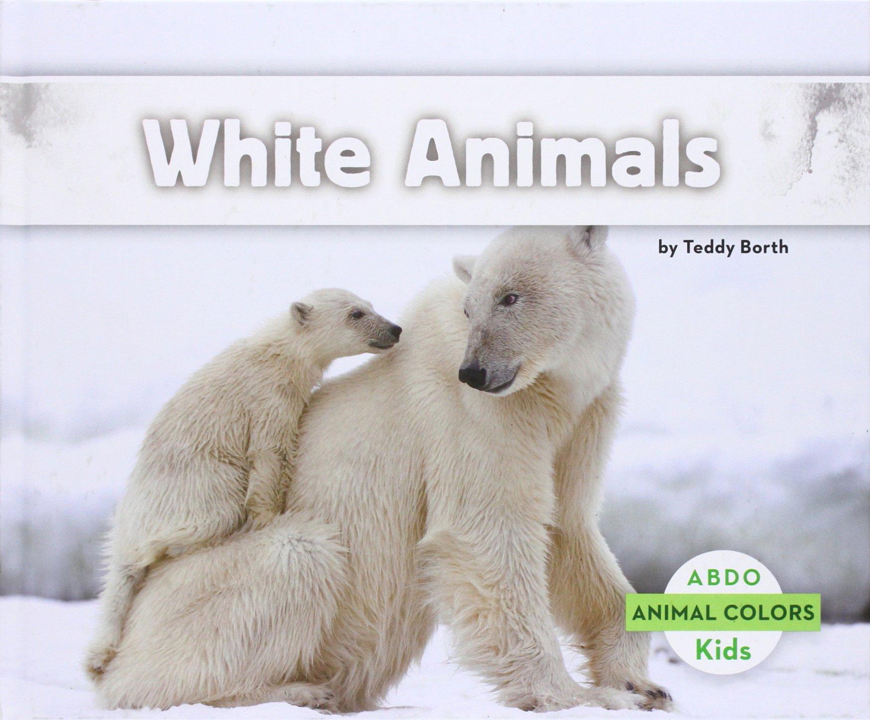 White Animals (Animal Colors) ebook