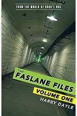 The Faslane Files: Volume One Kindle Edition