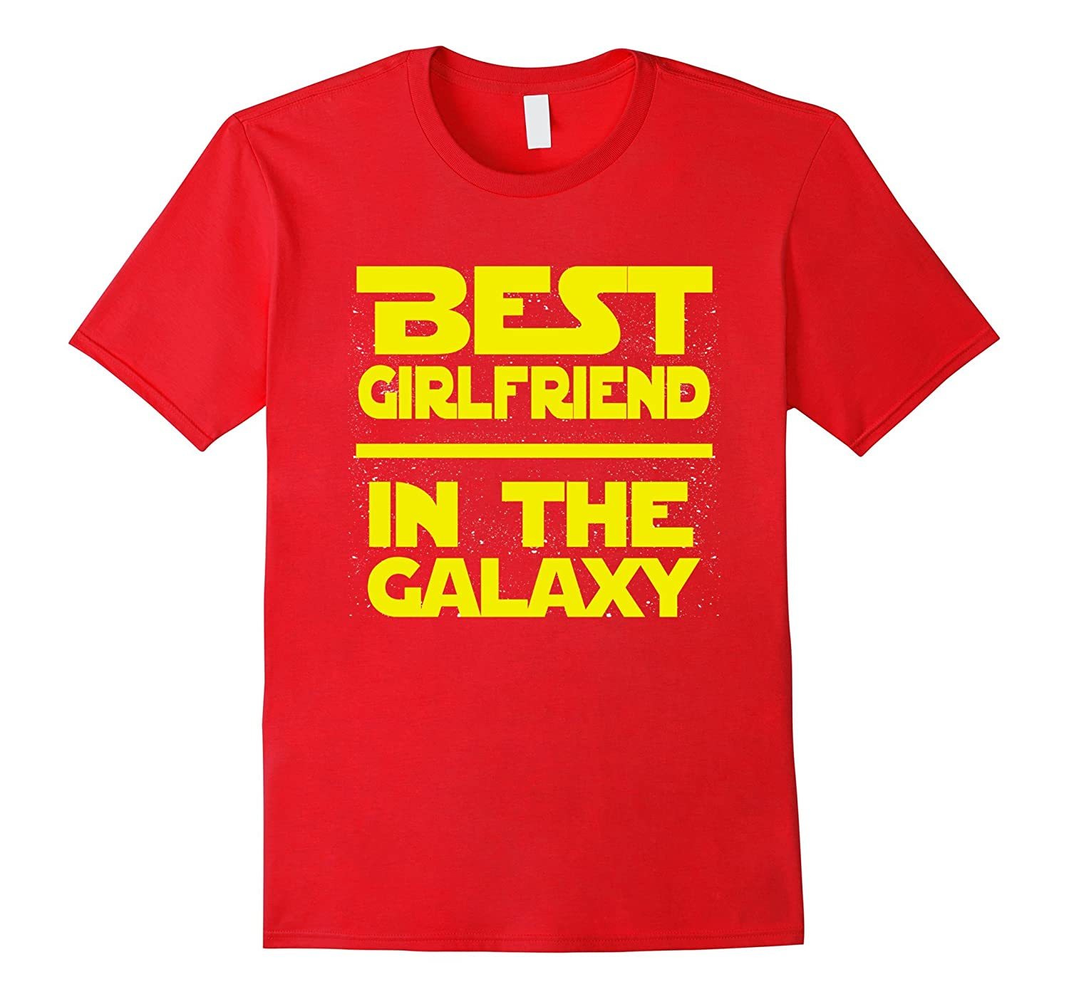 Best Girlfriend In The Galaxy Shirt-azvn