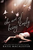 The Art of Being Emily (Emily Compendium Book 1)