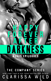 Happy Forever After Darkness (The Company Book 7)