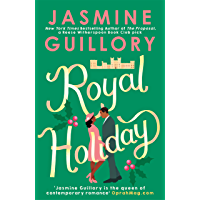 Royal Holiday: The ONLY romance you need to read this Christmas! (English Edition)