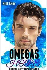 Omegas Hope: A MM Non Shifter Mpreg Romance Kindle Edition