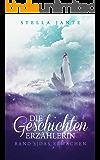 Die Geschichtenerzählerin Band 3: Das Erwachen (German Edition)