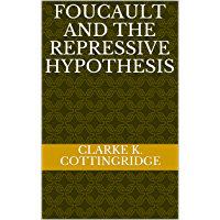 Foucault and the Repressive Hypothesis (English Edition)