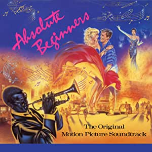 Absolute Beginners (Original Motion Picture Soundtrack)