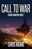Call to War (Storm Champion Book 1)
