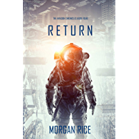 Return (The Invasion Chronicles—Book Four): A Science Fiction Thriller (English Edition)