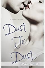 Dust to Dust: A Broken Fairy Tale Kindle Edition