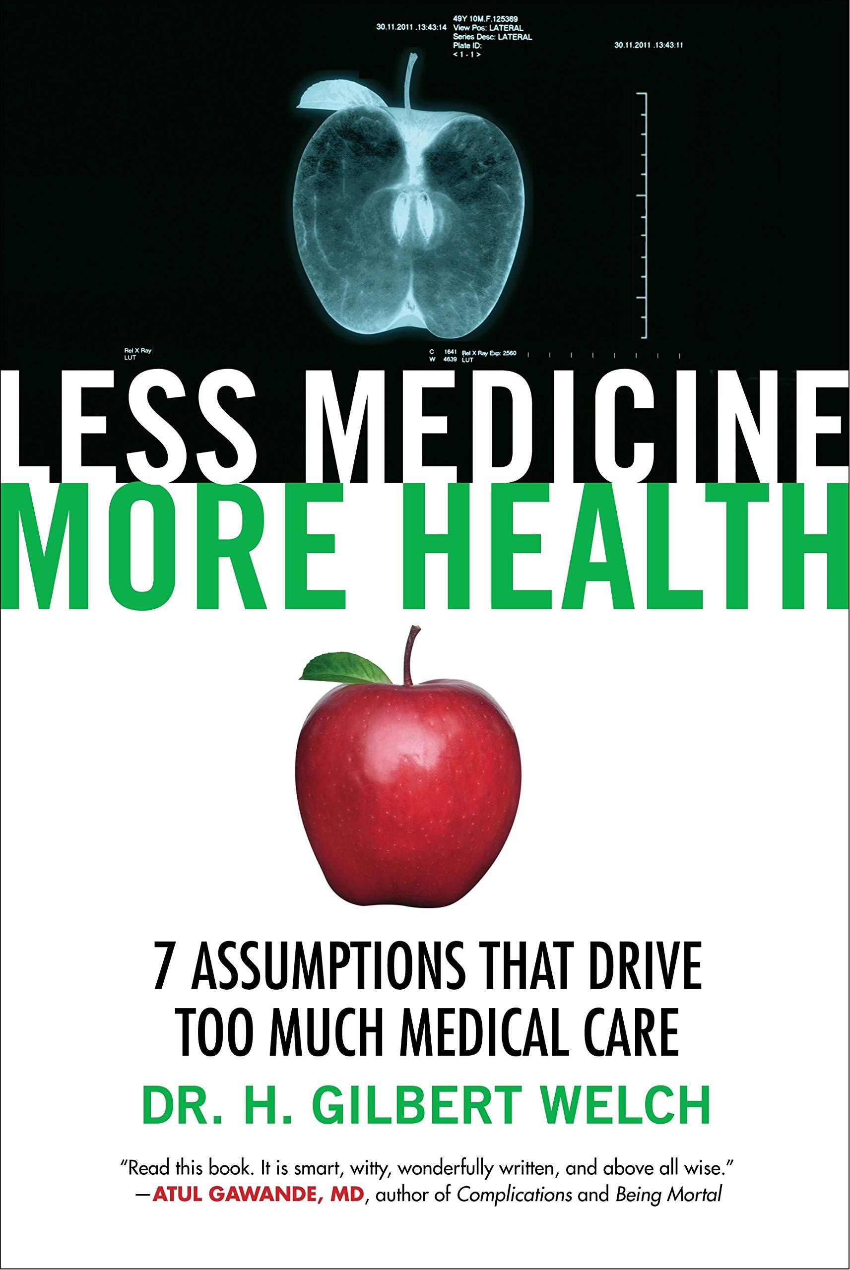 Less Medicine, More Health: Amazon.es: H. Gilbert, M.D. ...