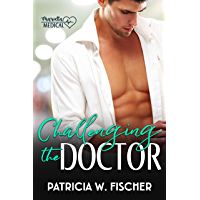 Challenging the Doctor (Marietta Medical  Book 2) (English Edition)