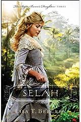 Selah (The Sugar Baron's Daughters Book #3) Kindle Edition