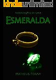Recordações de Gaea: Esmeralda
