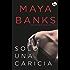 Solo una caricia (Top Novel) (Spanish Edition)